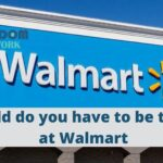 How old do you have to be to work at Walmart?