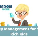 7 Things the Wealthy Teach Their Kids About Money