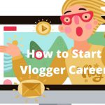 How to Start Your Career as a Young Adventure Vlogger